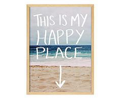 Quadro This Is My Happy Place - 43x58cm