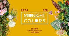 Paris Food & Drink Events: Midnight Colors au Fou January 23 @ 20:00 - 22:30