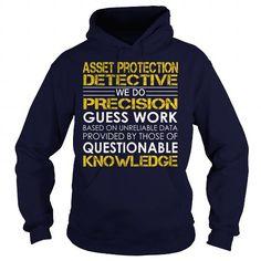 Asset Protection Detective - Job Title - #softball shirt #oversized tshirt. CHECK PRICE => https://www.sunfrog.com/Jobs/Asset-Protection-Detective--Job-Title-Navy-Blue-Hoodie.html?68278