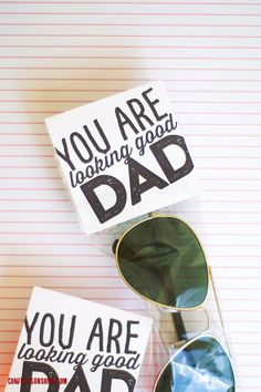 You Are Looking Good Dad | Free Printable Father's Day bag topper