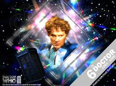 Image from http://fc06.deviantart.net/fs71/i/2013/244/f/5/doctor_who_50th_anniversary___the_6th_doctor__alt__by_vortexvisuals-d6kktix.jpg.