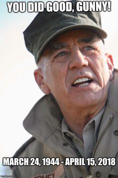 "veteran-patriot: ""Statement from R. Lee Ermey's long time manager, Bill Rogin: It is with deep sadness that I regret to inform you all that R. Lee Ermey (""The Gunny"") passed away this morning from complications of pneumonia. He will be greatly missed. Military Quotes, Military Humor, Military Life, Military Uniforms, My Marine, Us Marine Corps, Usmc, Marines, R Lee Ermey"