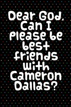 @Cameron Daigle Dallas