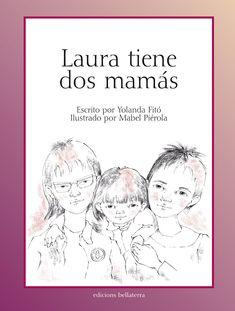 Laura tiene dos mamás