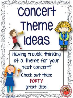 40 Concert Theme Ideas for Music Teachers!  ♫ CLICK through to read more or save for later!  ♫