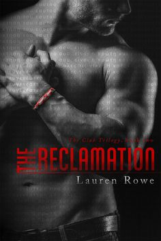 My ARC Review for Ramblings From This Chick of The Reclamation by Lauren Rowe