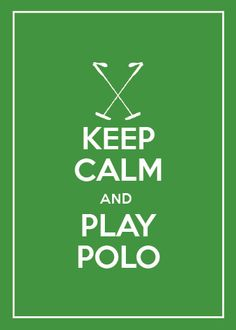 I would love to try and play polo once!