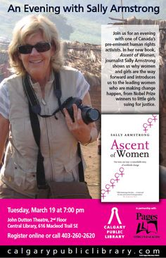 Join us for Sally Armstrong and The Ascent of Women, March 19th at the Central Library. Click to register!
