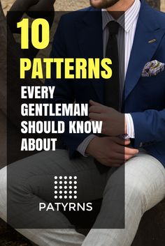 As a gentleman, do you know about all of these patterns?