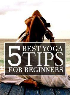 5 Best Yoga Tips For Beginners