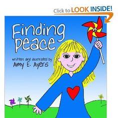 Finding Peace: Amy E Ayers: 9781449510657: Amazon.com: Books
