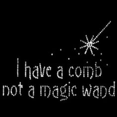 I Have A Comb Not A Magic Wand by Mychristianshirts on Etsy