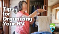 Our tips to help you live an organized life in your home-on-wheels.