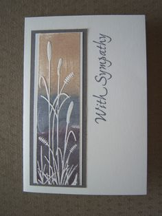 stampin up sympathy cards Stampin Up, Embossed Cards, Get Well Cards, Fall Cards, Scrapbook Cards, Scrapbooking, Card Sketches, Sympathy Cards, Masculine Cards