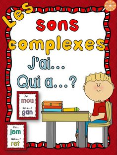 """Les sons complexes - jeu """"j'ai... qui a...?"""" 27 cartes pour jouer en pratiquant les sons! Core French, French Resources, Early Reading, Phonological Awareness, Teaching French, Word Work, Learn To Read, Elementary Schools, Literacy"""