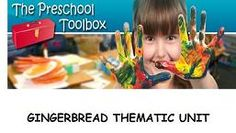 Gingerbread Theme is NOW available for FREE download| The Preschool Toolbox Blog