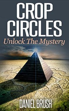 Crop Circles: Unlock The Mystery