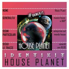 HOUSE PLANET - dove il ritmo è di casa