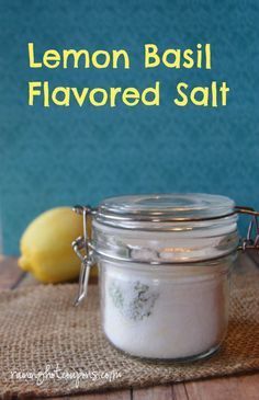 Lemon Basil Salt Recipe (Use on Fish, Popcorn, Chicken, Drinks and More!)