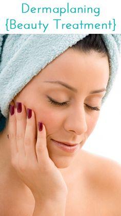 Dermaplaning #Beauty Treatment #Facial