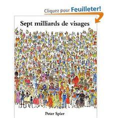 Sept milliards de visages: Amazon.fr: Christian Poslaniec, Peter Spier: Livres