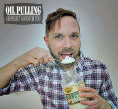 Naturally Healthy: I'm Going to Try Coconut Oil Pulling for a Week - Will it whiten teeth, pull out toxins and make me feel generally better? We'll see!