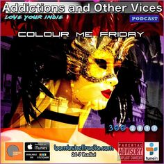 #thisweekend #radio #dj #indie #addictionspodcast #bombshellradio #itunes #newshow #now playing Tonight on Bombshell Radio this is the second of two shows from Addictions and Other Vices Podcast  Double Shot Weekend.  Submissions from The Addictions Inbox  a few surprises favourites and our Bombshell Radio Track of the Day. Show begins at 8:00PM-10:00PM EST and Repeats Saturday and Sunday.  This is Addictions and Other Vices 366 - Colour Me Friday I hope you enjoy!  Bombshell Radio and…