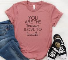 You Are the Reason I love ToTeach Shirt for Women, Teacher tShirt, Cute Teacher Shirt, Teacher T-Shirt , Teacher Shirt - Teacher Tshirt Vinyl Shirts, Cat Shirts, Funny Shirts, Canvas Shirts, Teaching Shirts, Kindergarten Shirts, Teacher Outfits, Teacher Clothes, Teacher T Shirts