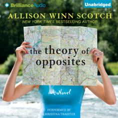 "Allison Winn Scotch's #Humorous #Romance ""The Theory of Opposites"" is now out in audiobook form. Sample the audio here: http://amblingbooks.com/books/view/the_theory_of_opposites"