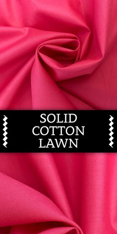 Solid Cotton Lawn in Peony Pink Cotton Lawn) Textile Pattern Design, Textile Patterns, Sewing Patterns, Smart Textiles, Textile Fabrics, Fabric Board, Different Types Of Fabric, B And J Fabrics, Indian Fabric