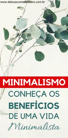 Minimalismo: conheça os benefícios de ter uma vida minimalista. Leia o texto completo no blog... Namaste, Zen, Wisdom, Relationship, Yoga, Workout, Lifestyle, Gisele, Wall