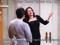 What Will and Grace taught me...