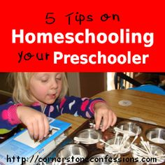 5 Tips on Homeschooling Your Preschooler - Cornerstone Confessions