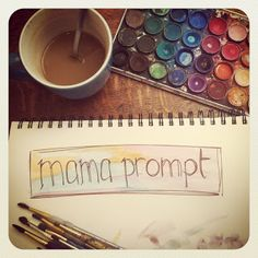 mamascout: {mama prompt} free weekly journal and creative journal prompts for mamas (every wednesday on mama scout)