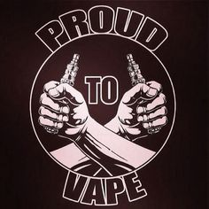 I'm Proud to Vape!! | Cafepress