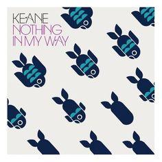 Keane / Nothing In My Way / Sanna Annukka