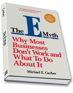The E Myth - Michael E Gerbrt