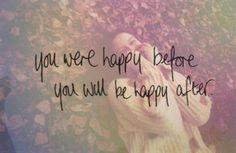 You were happy ...