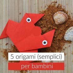 Come creare 5 origami per bambini in modo semplice e creativo. Origami semplici per bambini da realizzare con carta comune o riciclata.