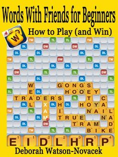 Words with Friends for Beginners - How to Play (and Win!) welcome www.appgamenews.com