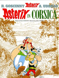 Asterix in Corsica,    Gaul was divided into three parts. No, four parts - for one small village of indomitable Gauls still held out against the Roman invaders. Asterix and Obelix meet a Corsican chieftain who has been taken prisoner and accompany their new friend Boneywasawarriorwayayix back to Corsica to help him foil the evil designs of the corrupt Roman Praetor Perfidius.