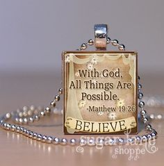 Bible Verse Scripture Necklace - (With God All Things Are Possible - Matthew 19:26) Scrabble Tile Pendant with Chain. $6.95, via Etsy.