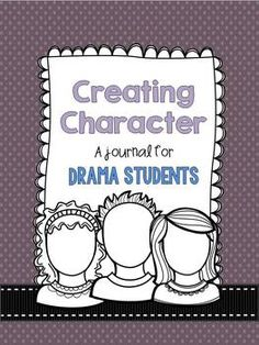 This series of journal entries guides students as they delve into their characters, helping them create a persona that they can bring to life on stage. Included is a black & white cover page so you can put together an attractive looking journal for your students to use as they work through the many different facets of their roles.