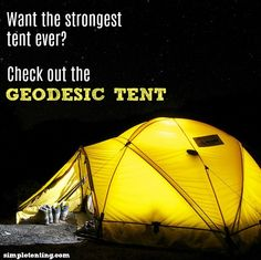 Geodesic Tents are perfect for everyone who enjoys camping, especially those who venture out in harsh conditions. They are the most durable tents for strong winds and intense weather, even snow! To learn more about this tent check out our website!