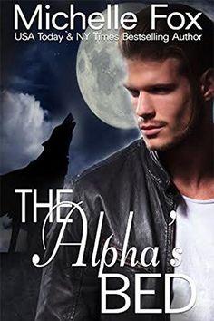 The Alpha's Bed: Huntsville Pack Series Free Werewolf Romance - http://www.kindle-free-books.com/the-alphas-bed-huntsville-pack-series-free-werewolf-romance