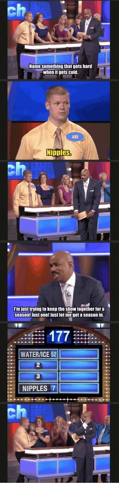 Steve Harvey always has the best reactions on Family Feud.  He honestly just looks like he has given up.