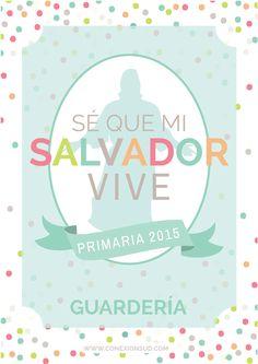 Primaria 2015 - Se que mi Salvador vive carteles