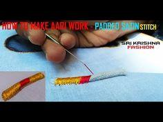 HOW TO MAKE AARI WORK AND ZARI WORK - PADDED SATIN STITCH #PART 10 @MAGGAM WORK/ LEARN ZARI WORK - YouTube
