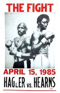 """Tommy """"The Hitman"""" Hearns vs Marvelous Marvin Hagler /Poster 1985 Best round in Boxing history! Boxe Mma, Marvelous Marvin Hagler, Combat Boxe, But Football, Ufc, Boxing Posters, Boxing History, Boxing Champions, Sport Icon"""