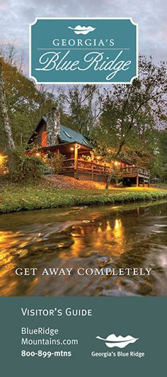 Download your Visitors Guide today! Fannin County Chamber of Commerce - Blue Ridge, Georgia
